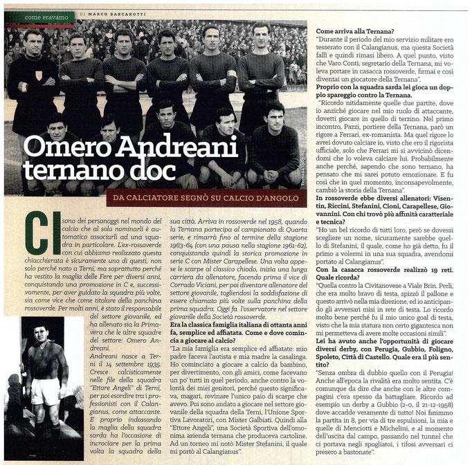 2016-10-08. DAJE MO'! (Parte 1). Il mio articolo dedicato a Omero Andreani. La versione integrale dell'intervista si può leggere al seguente link:  http://www.ternananews.it/focus/omero-andreani-ternano-doc-28538