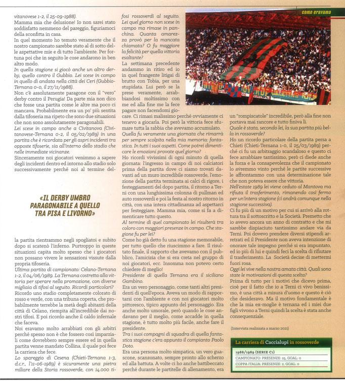 2021 Giugno. DAJE MO'! Il mio articolo dedicato a Lucio Caccialupi (Parte 2). La versione integrale dell'intervista si può leggere al seguente link: