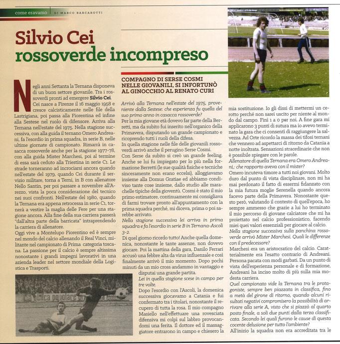 2018-03-24. DAJE MO'! Il mio articolo dedicato a Silvio Cei (Parte 1). La versione integrale dell'intervista si può leggere al seguente link: http://www.ternananews.it/focus/incontro-con-un-ex-rossoverde-silvio-cei-40522