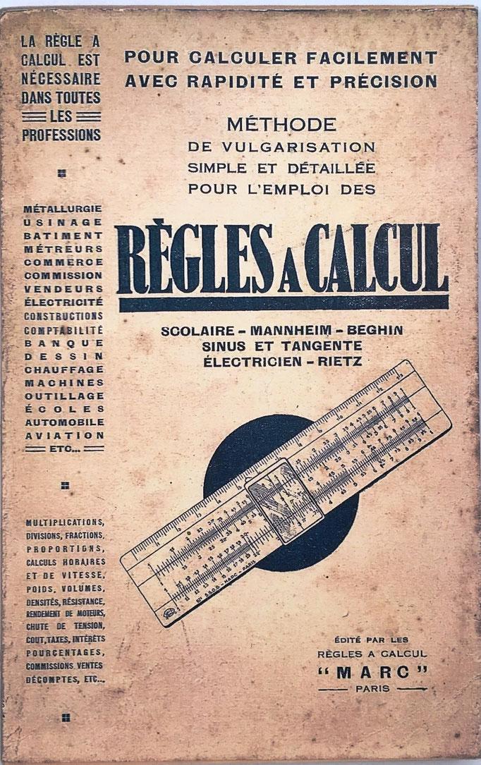 Règles à Calcul, editado por las Règles à Calcul 'MARC', Paris, 121 páginas, 14x21cm