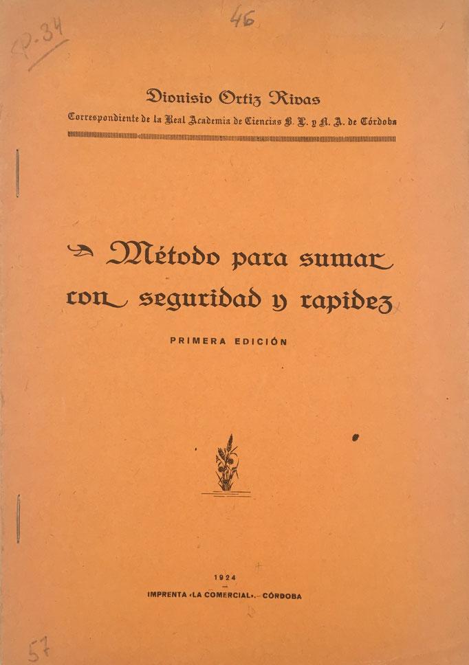 Folleto con instrucciones de uso del 'Método para sumar con seguridad y rapidez' de Dionisio Ortiz Rivas, 3 páginas y 2 láminas, año 1924, 17x24 cm