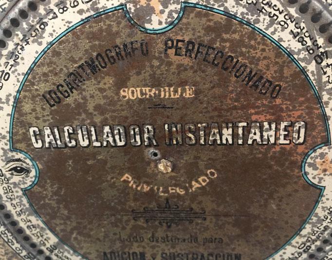 Logaritmógrafo Perfeccionado SOURDILLE, calculador instantáneo, Privilegiado por el S. G. N.