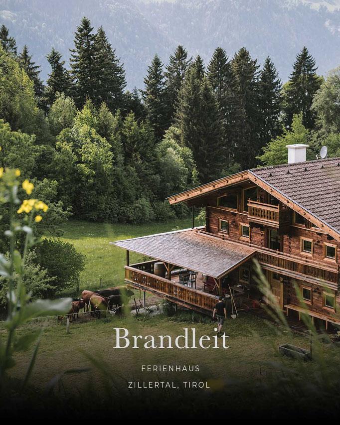 die schönsten Hotels in den Alpen/Tirol: Ferienhaus BRANDLEIT, Zillertal - Tirol/Österreich
