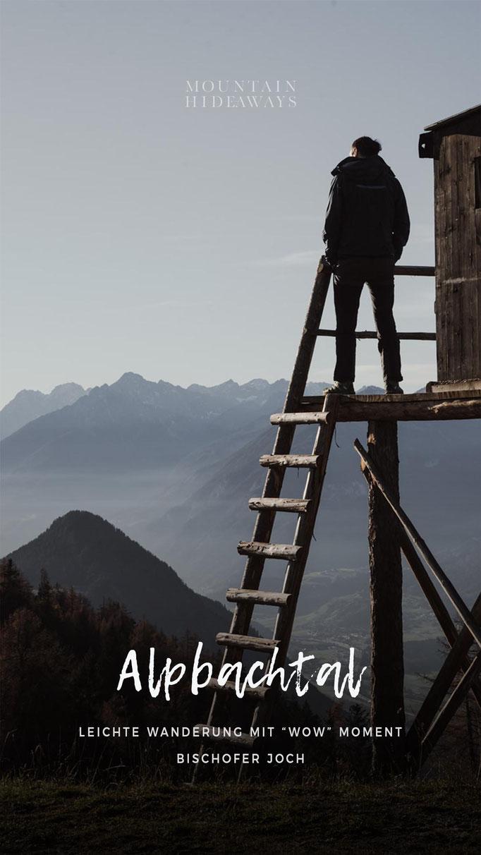 Alpbachtal - Tirol: einfache Wandertour auf das Bischoferjoch mit traumhafter Aussicht auf das Alpbachtal und Inntal, Einkehrmöglichkeiten und Hoteltipp #mountainhideaways
