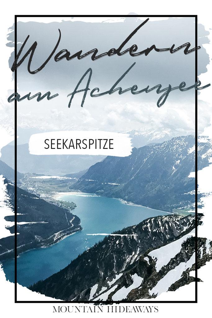 Seekarspitze - Wanderung für geübte Bergsteiger mit bester Aussicht auf den Achensee! #mountainhideaways