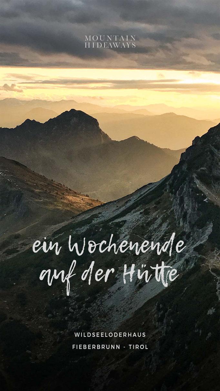 ein Wochenende am Wildseeloderhaus in Fieberbrunn, perfekte Bergidylle: Hütte am kristallklaren Bergsee, einfach Gipfelwanderung: Henne und Wildseeloder