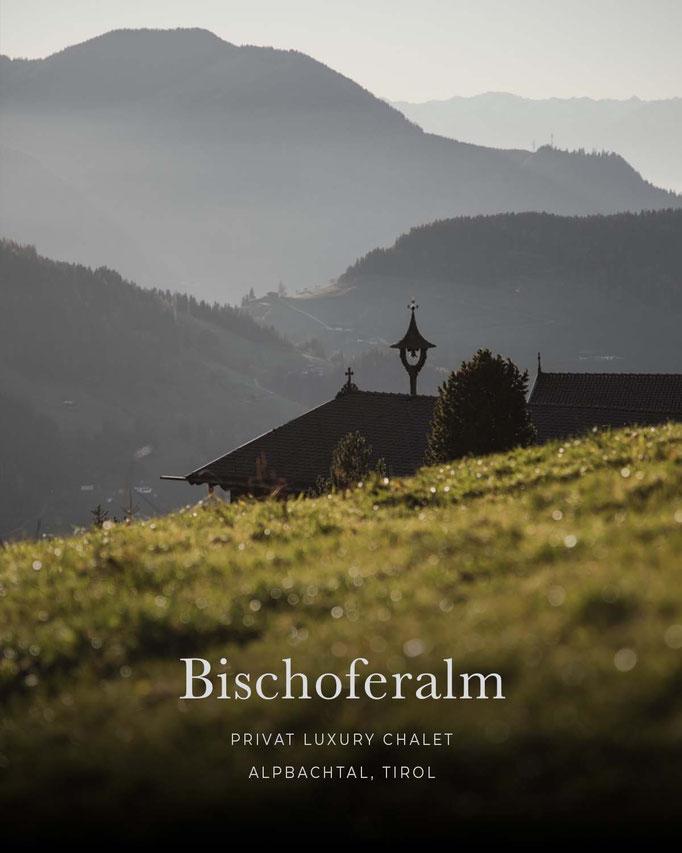 die schönsten Hotels in den Alpen/Tirol: BISCHOFERALM, Luxuschalet, Alpbachtal - Tirol/Österreich