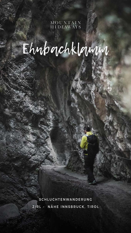 Schluchtenwanderung Tirol: Ehmbachklamm in Zirl, nähe Innsbruck, Klettereldorado, Ausflugsziel mit Kindern - Picknicken, Spielen, Baden