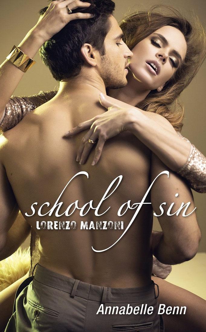 Lorenzo Manzoni: Eine erotische Kurzgeschichte (School of Sin 1)