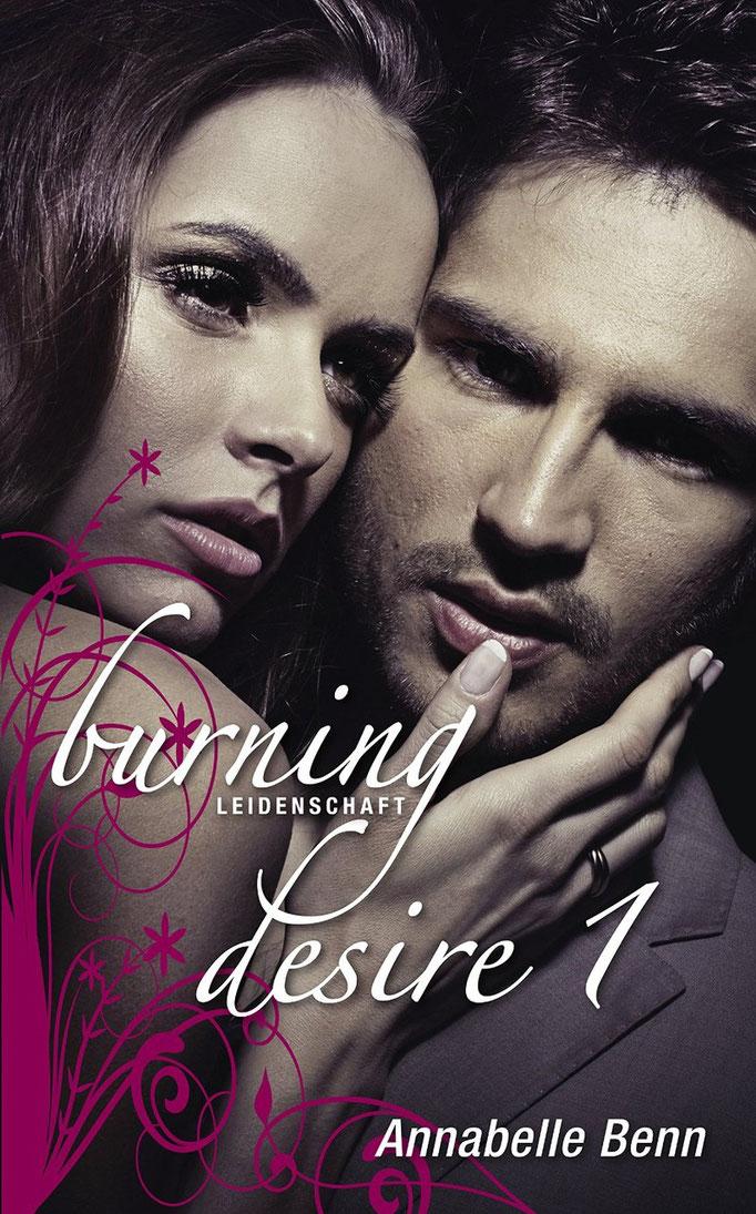 Burning Desire I: Leidenschaft (Burning Desire 1)