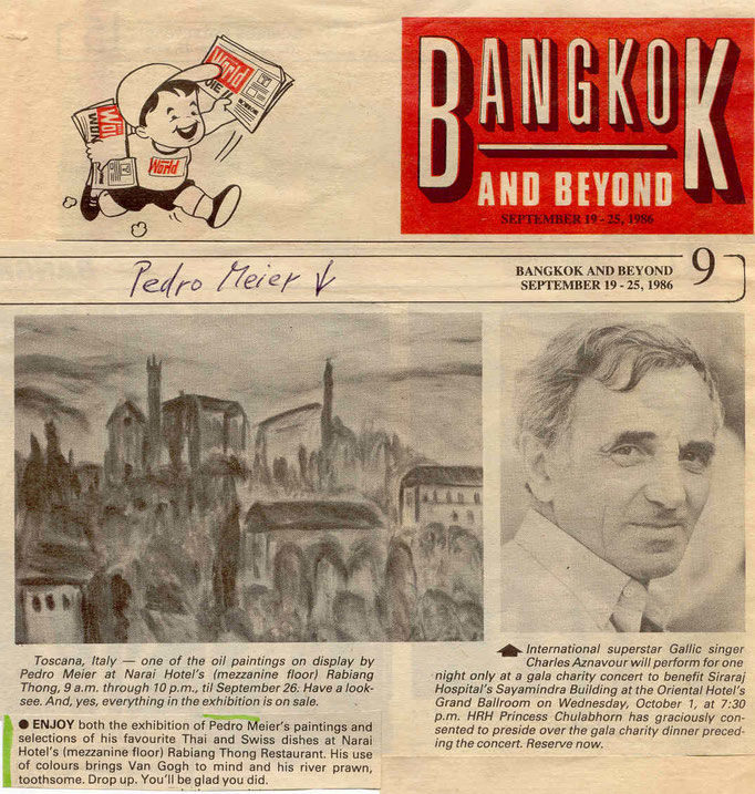 Bernard Trink legendary columnist for the »Bangkok Post« writes about Pedro Meiers exhibition at the Narai Gallery Bangkok – »Bangkok and Beyond« September 19-25.1986 – Opening by the Embassy of Switzerland Bangkok – © Pedro Meier Swiss Artist Niederbipp