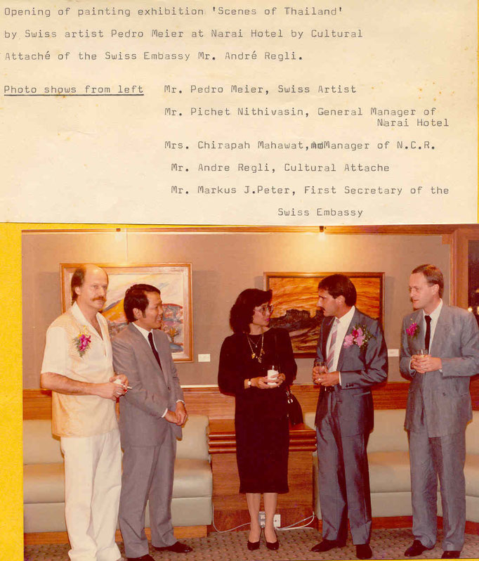 Mr. Markus J. Peter, First Secretary of the Embassy of Switzerland in Bangkok – Mr. André Regli, Cultural Attaché – Mrs. Mahawat Manager – Mr. Pichet Nithivasin General Manager – Pedro Meier Swiss multimedia artist – Exhibition opening 1986 Narai Gallery-