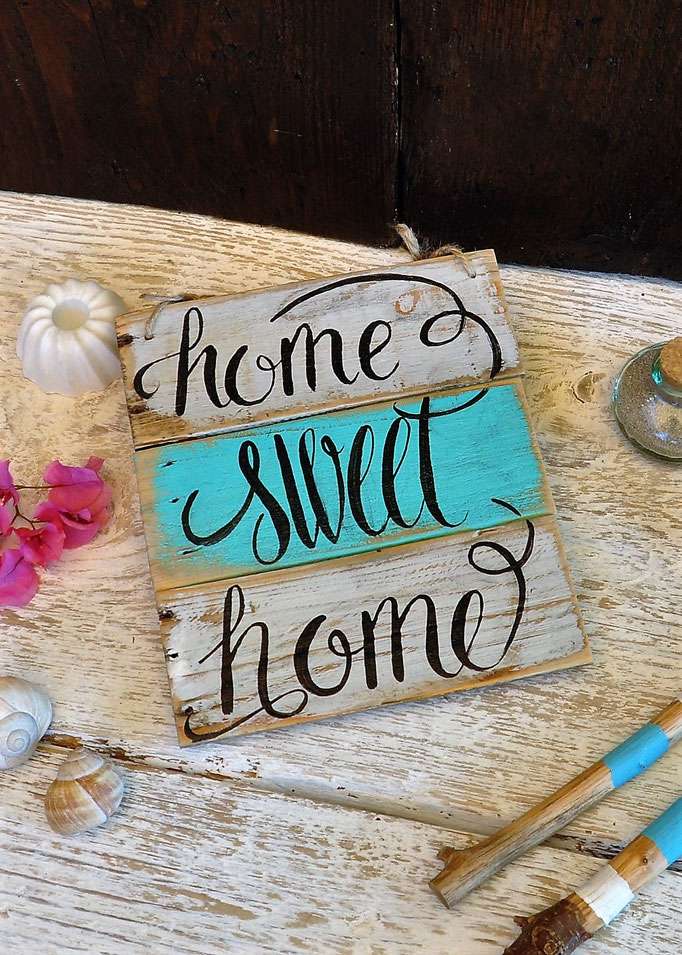 home sweet home  Nr. 3   ca. 21cm/40cm  Fr. 39.-