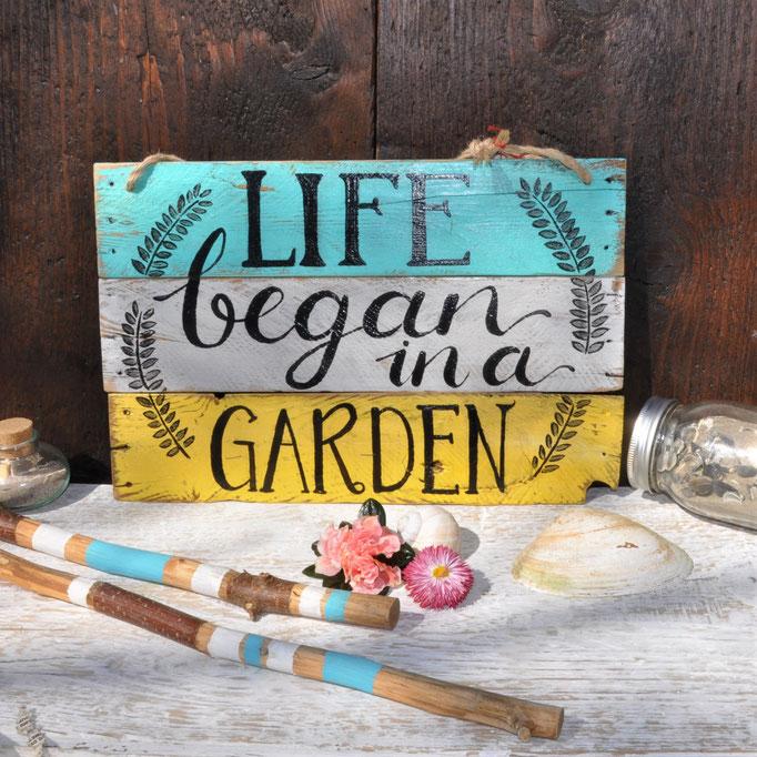 Life began in a Garden  Nr. 1  ca.  38/24cm  56.-