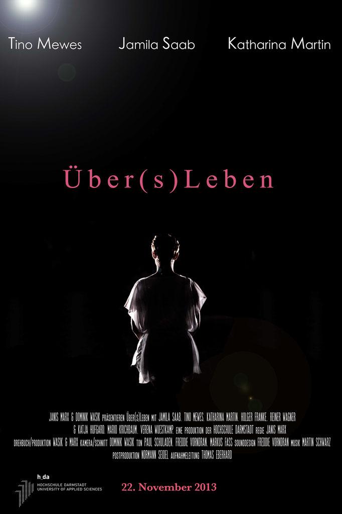 Über(s)Leben - Drama - 18 Minuten - Regie: Janis Marx  Drehbuch: Janis Marx und Dominik Wasik