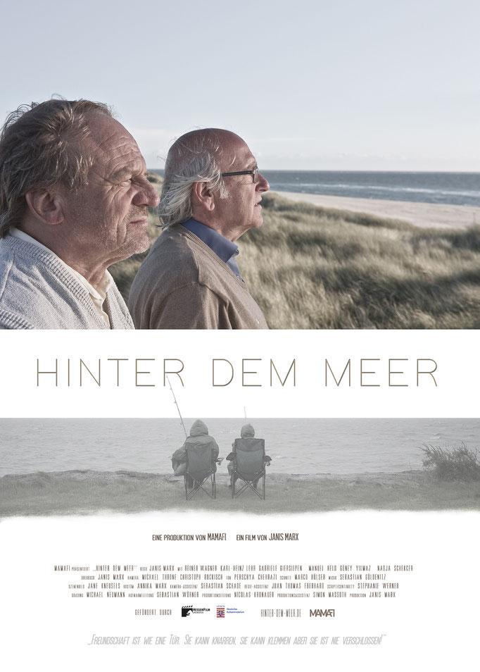 Hinter dem Meer - Drama - 82 Minuten - Regie und Drehbuch: Janis Marx