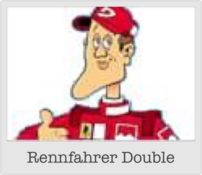 Rennfahrer Double