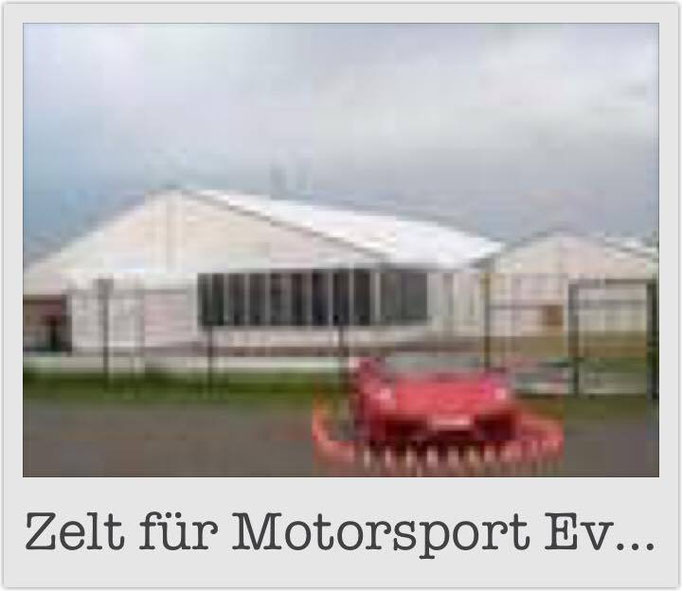 Zelt für Motorsport Events