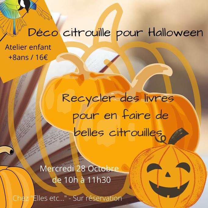 """atelier déco DIY """"avec presque rien"""" pour enfant, Elles etc, citrouille, halloween, Sciez, Léman, thonon, haute-savoie, recyclage"""