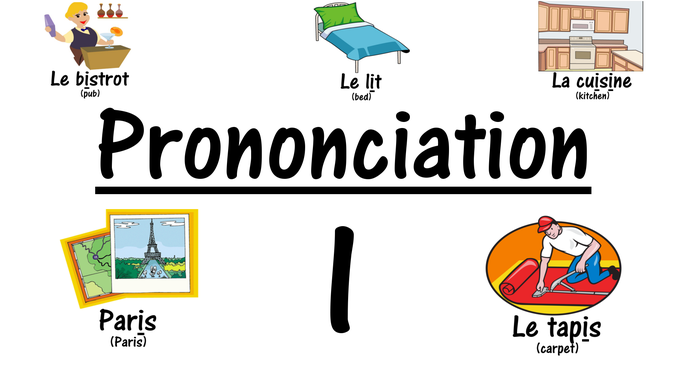 French Pronunciation I