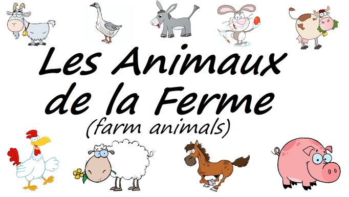 French Farm Animals Vocabulary Les animaux de la ferme