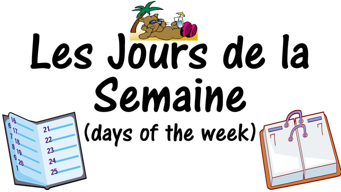 French Days of the Week Les Jours de la Semaine
