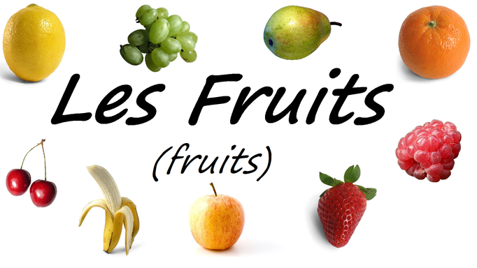 French Fruits Vocabulary Les fruits