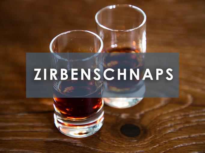 ZIRBENSCHNAPS