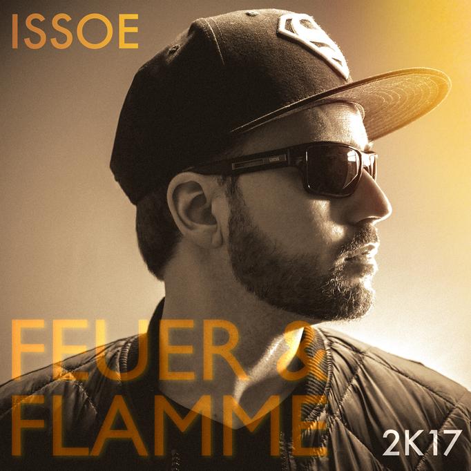 Issoe - Feuer und Flamme LP 2K17 Edition