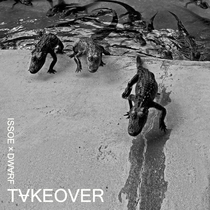 Issoe & Dwarf - Takeover EP