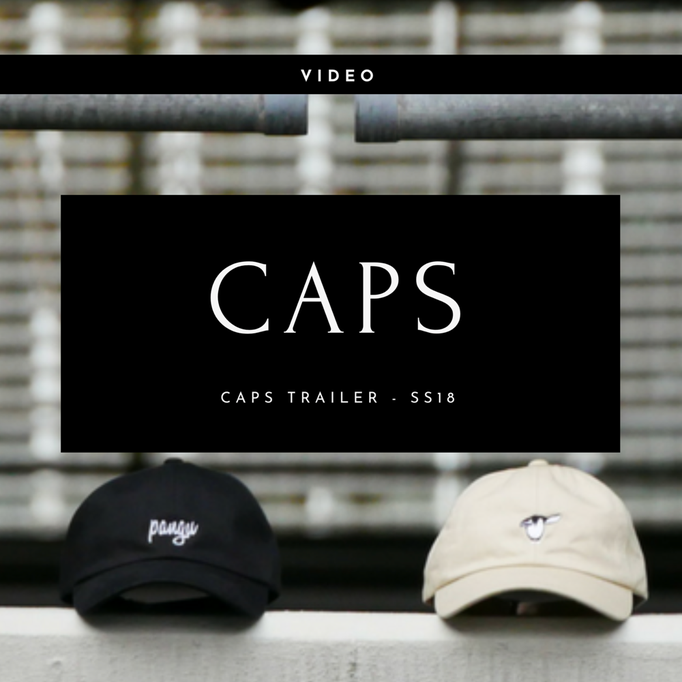 pangu - Caps Trailer Spring Summer 18