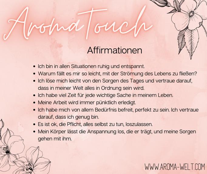 Aroma Welt >> doTERRA AromaTouch Rezepte, Affirmationen, Affirmation, ätherische Öle