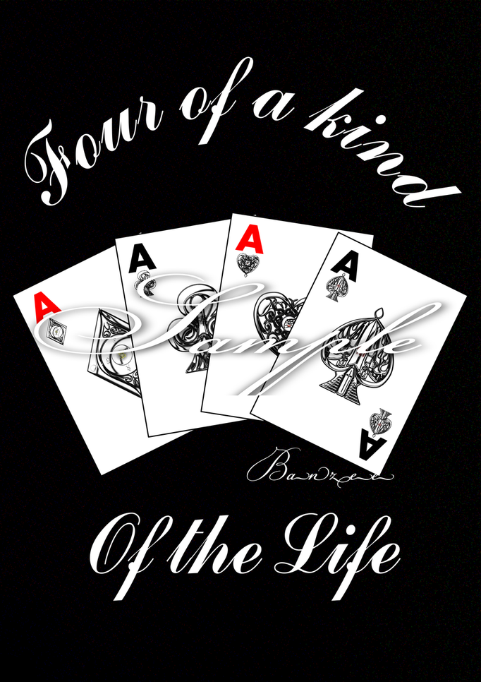 Four of a kind of the life