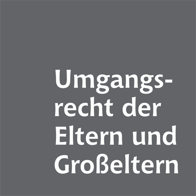 Umgangsrecht der Eltern und Großeltern Familienrechtskanzlei Martina Wolter Braunschweig