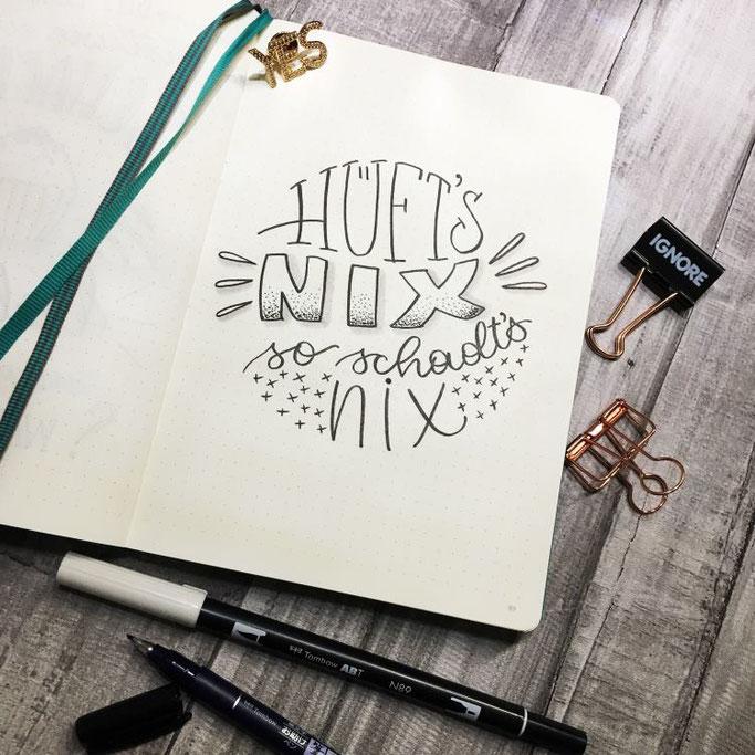 Handlettering: Hüft's nix so schadt's nix (Letter Lovers Cornlandart)
