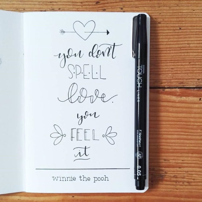 Letter Lovers donnerletter: Handlettering Spruch: you don't spell love you feel it - Winnie the pooh