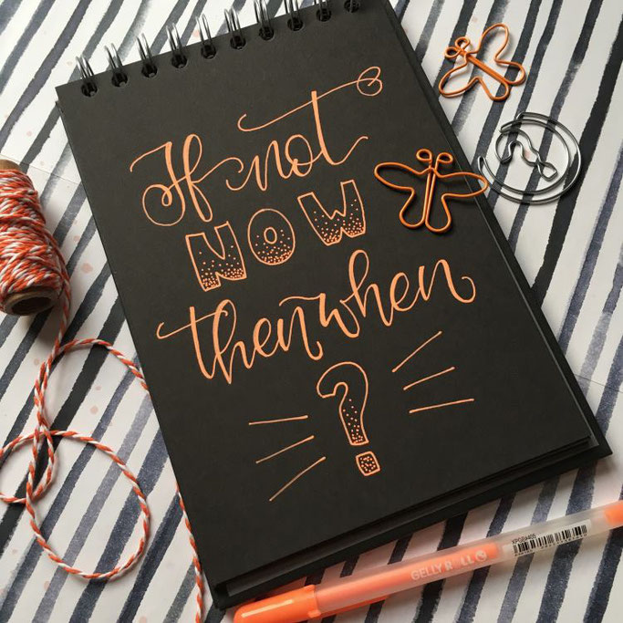 Handlettering: If not now then when? (Cornlandart für die Letter Lovers)