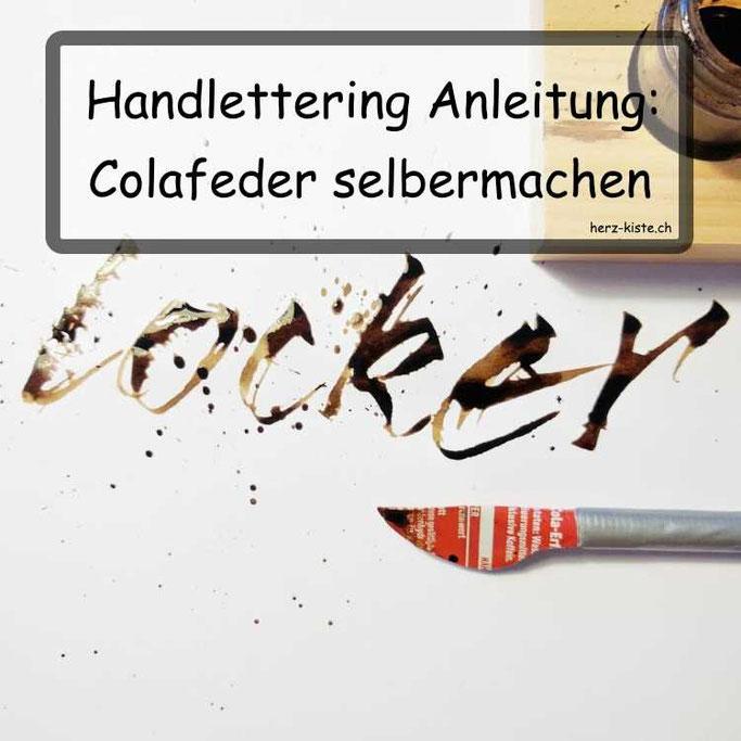 Handlettering Anleitung: Colafeder selbermachen für einen lockeren und spontanen Schreibstil