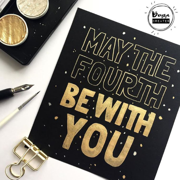 Letter Lovers beyzacreates - Lettering Star Wars Spruch: May the fourth be with you