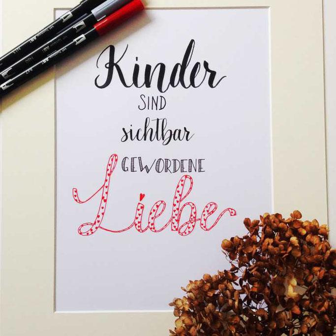 Letter Lovers Zeitanker: Handlettering quote Kinder sind sichtbar gewordene Liebe