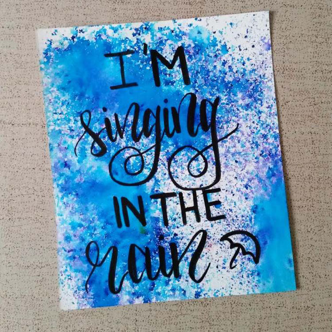 Letter Lovers nanoujess_creative: Handlettering I'm singing in the rain