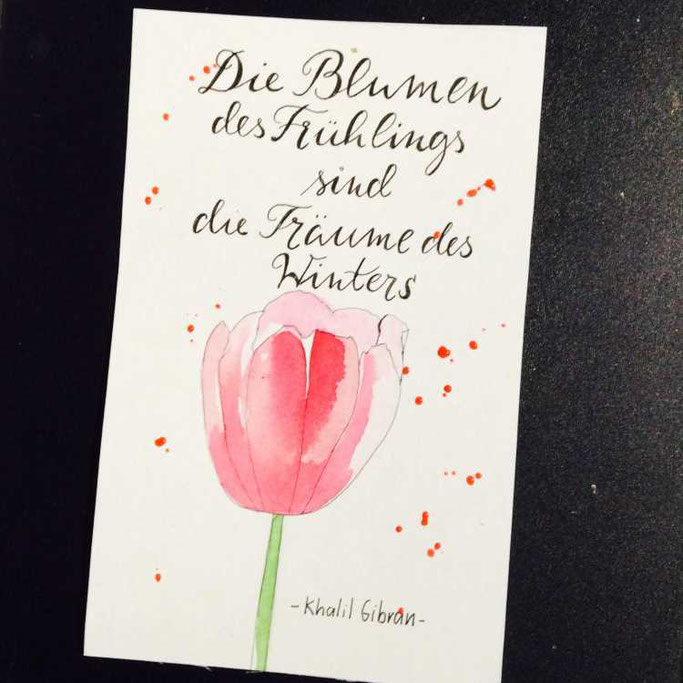 Letter Lovers tradonde: Handlettering Spruch die Blumen des Frühlings sind die Träume des Winters. Khalil Gibran