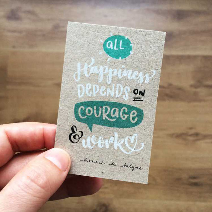 Letter Lovers frau_annika: Handlettering Spruch - all Happiness depends on courage & work