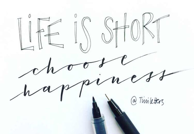 Letter Lovers tiniletters: Handlettering Life is short. choose happiness