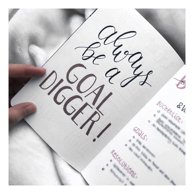 Letter Lovers michilicious: Handlettering Spruch Always be a goal digger!