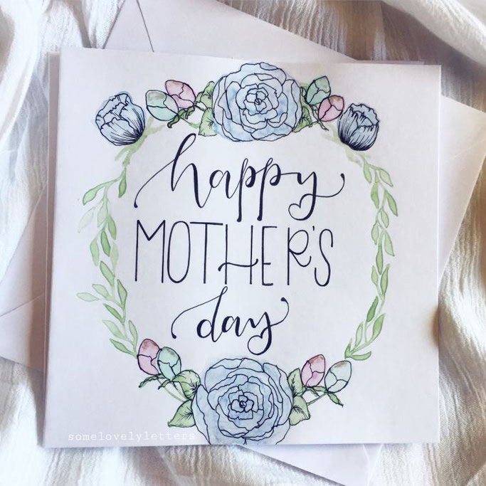 Letter Lovers somelovelyletters - Handlettering happy Mothers Day