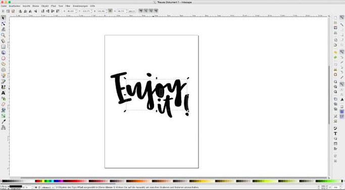 Anleitung um ein Lettering zu vektorisieren mit der gratis Software Inkscape - Enjoy it - Durchblicke erstellen