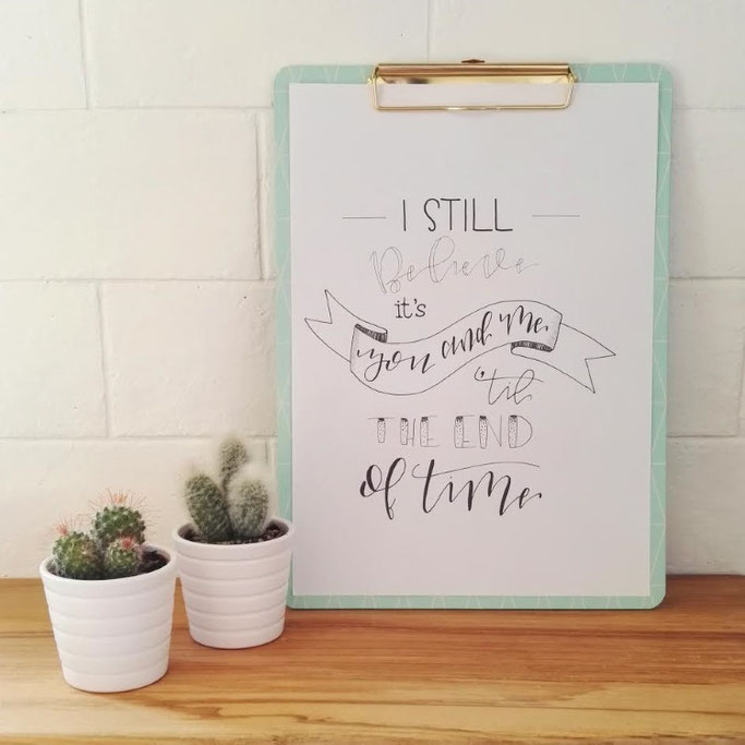 Letter Lovers donnerletter: Handlettering I still believe it's you and me 'til the end of time