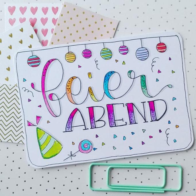 Handlettering Feierabend - Lettering Karte von Elsterchen für die Letter Lovers