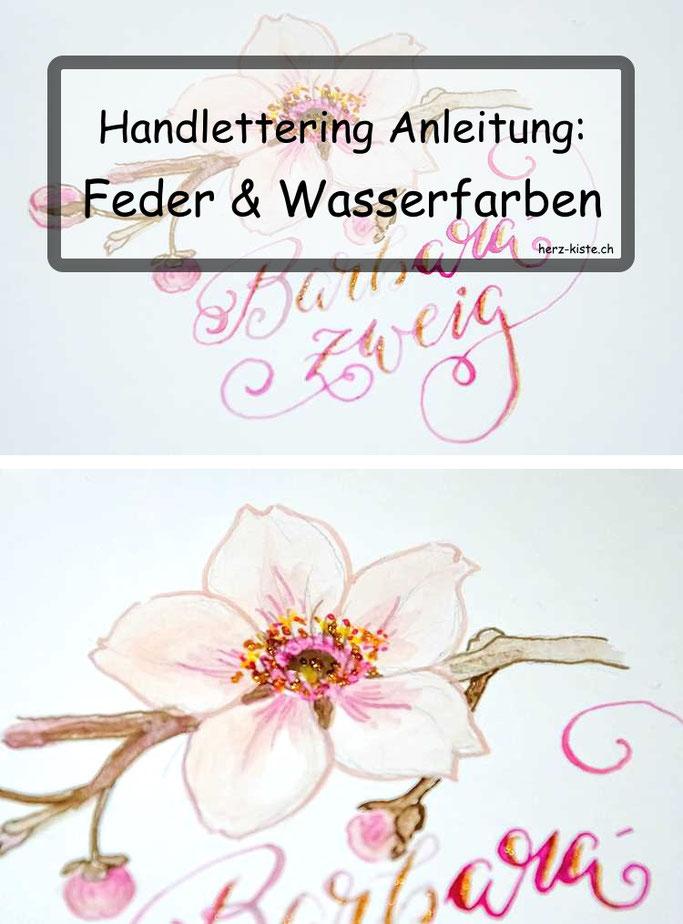 Handlettering Anleitung: Lettering mit Feder und Wasserfarben anstatt Tusche
